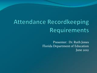 Attendance  Recordkeeping Requirements