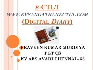 e -CTLT  kvsangathanectlt (Digital  Diary )