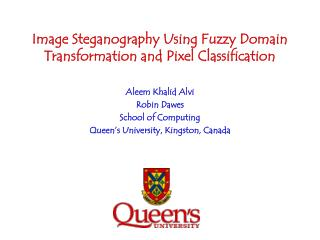 Image Steganography Using Fuzzy Domain Transformation and Pixel Classification