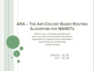 ARA – The Ant-Colony Based Routing Algorithm for MANETs