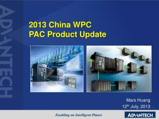 2013 China WPC  PAC Product Update