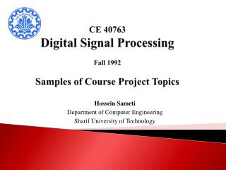 CE 40763 Digital Signal Processing Fall 1992 Samples of Course Project Topics