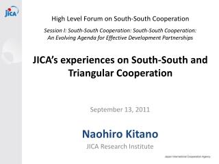 September 13, 2011 Naohiro Kitano JICA Research Institute