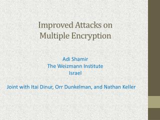 Improved Attacks on  Multiple  Encryption