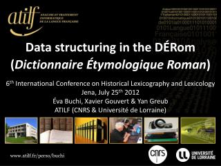 Data structuring in the DÉRom ( Dictionnaire Étymologique Roman )