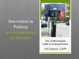Innovation in Parking  as a Component of Mobility