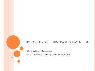 Comparison  and Contrast Essay Guide