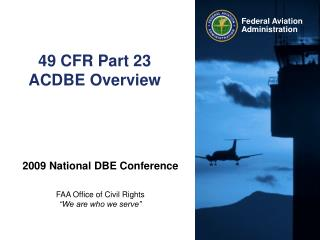 49 CFR Part 23 ACDBE Overview