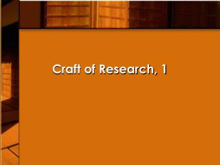 Craft of Research, 1