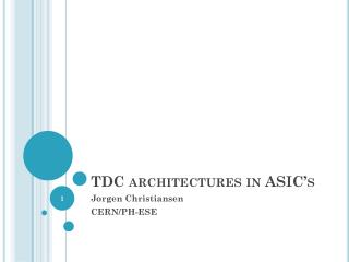 TDC architectures in ASIC's