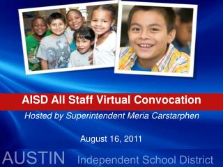 AISD All Staff Virtual Convocation