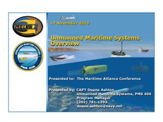 17 November 2010   Unmanned Maritime Systems Overview