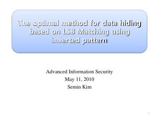 The optimal method for data hiding based on LSB Matching using inverted pattern