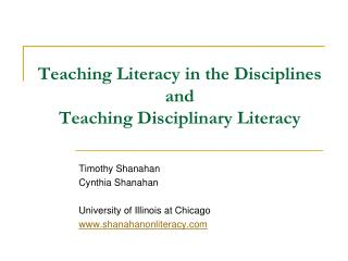 Teaching Literacy in the Disciplines and  Teaching Disciplinary Literacy