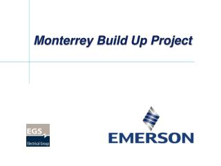 Monterrey Build  Up  Project