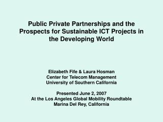 Public Private Partnerships and the Prospects for Sustainable ICT Projects in the Developing World