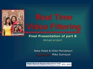 Real Time  Video Filtering