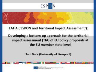 EATIA (�ESPON and Territorial Impact Assessment�):