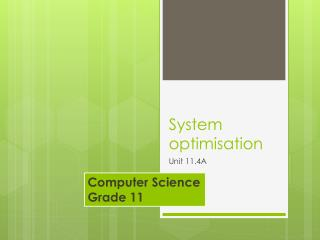 System optimisation