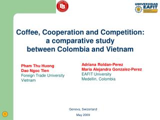 Coffee, Cooperation and Competition:  a comparative study  between Colombia and Vietnam
