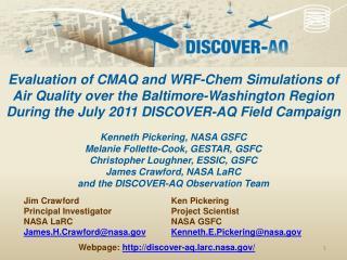 Ken Pickering Project Scientist NASA GSFC Kenneth.E.Pickering@nasa