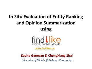 In Situ Evaluation of Entity Ranking and Opinion Summarization using