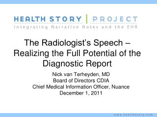 The Radiologist's Speech – Realizing the Full Potential of the Diagnostic  Report