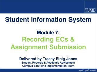 Student Information System Module 7: Recording ECs & Assignment Submission