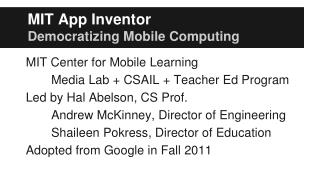 MIT App Inventor Democratizing Mobile Computing