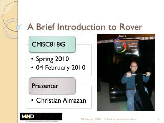 A Brief Introduction to Rover