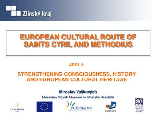 AREA  2: STRENGTHENING CONSCIOUSNESS, HISTORY AND EUROPEAN CULTURAL HERITAGE