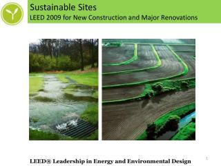Sustainable Sites LEED 2009 for New Construction and Major Renovations