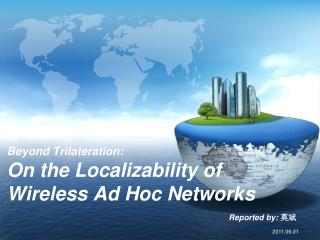 Beyond  Trilateration:  On  the Localizability of Wireless Ad Hoc  Networks
