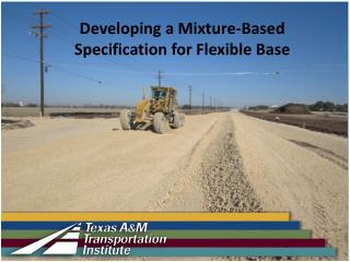Developing a Mixture-Based Specification for Flexible Base