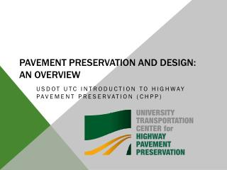 Pavement Preservation and Design: An Overview
