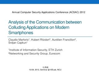 Analysis of the Communication between Colluding Applications on Modern Smartphones
