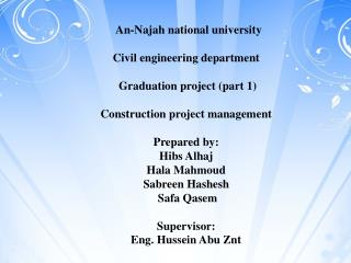 An- Najah  national university Civil engineering department  Graduation project (part 1)