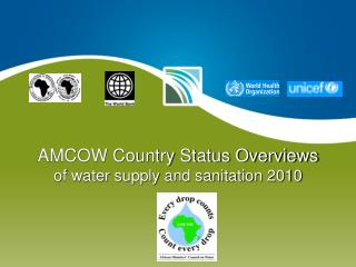 AMCOW Country Status Overviews of water supply and sanitation 2010