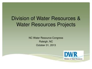 Division of Water Resources & Water Resources Projects