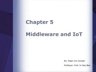 Chapter 5 Middleware and  IoT