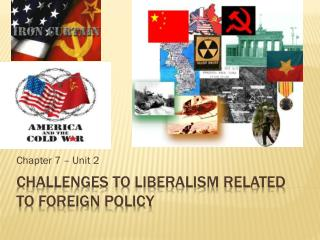 Challenges to liberalism related to foreign policy
