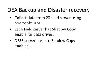 OEA Backup and Disaster recovery