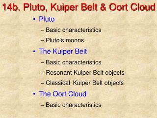 14b. Pluto, Kuiper Belt & Oort Cloud