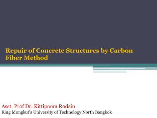 Repair of Concrete Structures by Carbon Fiber Method