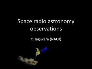 Space radio astronomy observations
