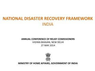 NATIONAL DISASTER RECOVERY FRAMEWORK  INDIA
