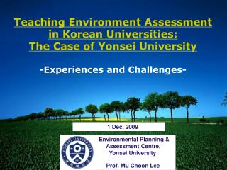 Environmental Planning &                Assessment Centre,  Yonsei  University