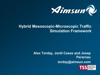 Hybrid Mesoscopic-Microscopic Traffic Simulation Framework