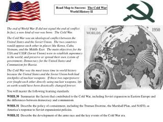 Road Map to Success:   The Cold War World History II