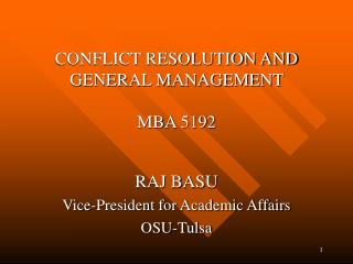 CONFLICT RESOLUTION AND GENERAL MANAGEMENT  MBA 5192